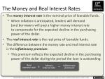 the money and real interest rates