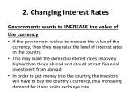 2 changing interest rates