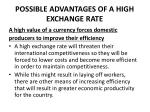possible advantages of a high exchange rate3