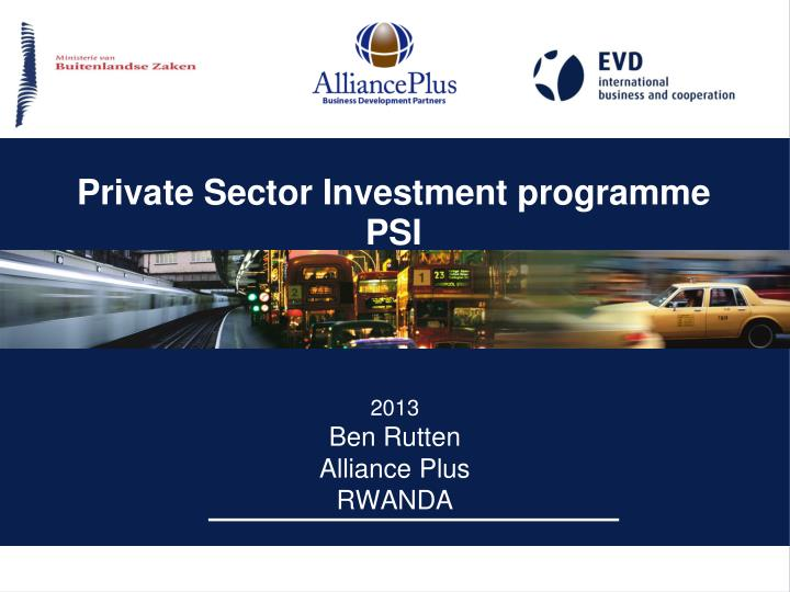 private sec tor investment programme psi n.