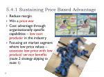 5 4 1 sustaining price based advantage