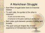 a manichean struggle