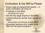 civilization the will to power