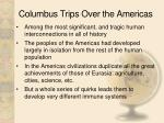 columbus trips over the americas