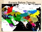 eurasia before temujin