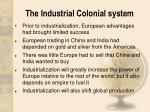 the industrial colonial system