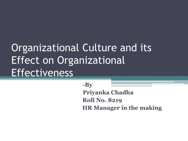 organizational culture and its effect on organizational effectiveness n.