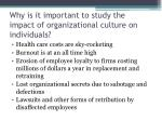 why is it important to study the impact of organizational culture on individuals