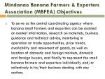 mindanao banana farmers exporters association mbfea objectives1