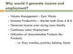 why would it generate income and employment