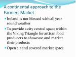 a continental approach to the farmers market
