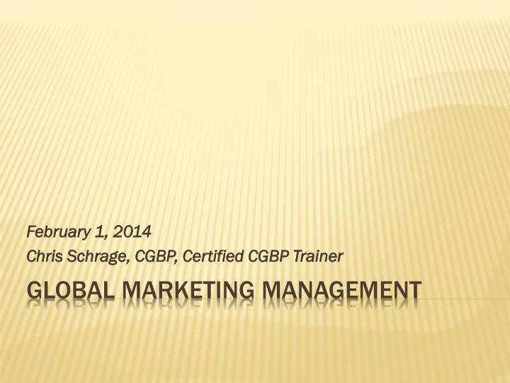 february 1 2014 chris schrage cgbp certified cgbp trainer n.