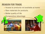 reason for trade