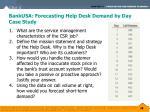 bankusa forecasting help desk demand by day case study