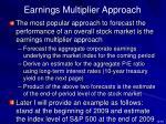 earnings multiplier approach