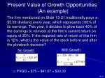 present value of growth opportunities an example