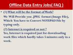 offline data entry jobs faq