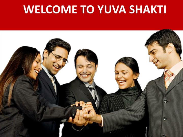 welcome to yuva shakti n.