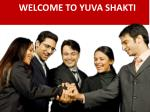 welcome to yuva shakti