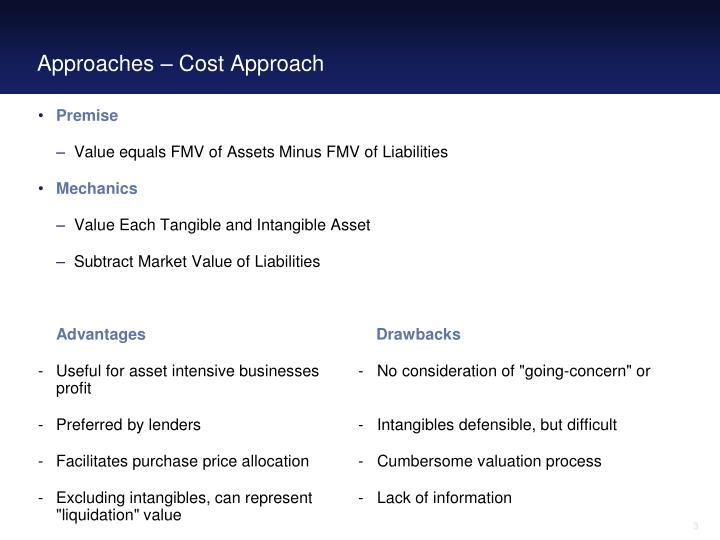 Approaches – Cost Approach