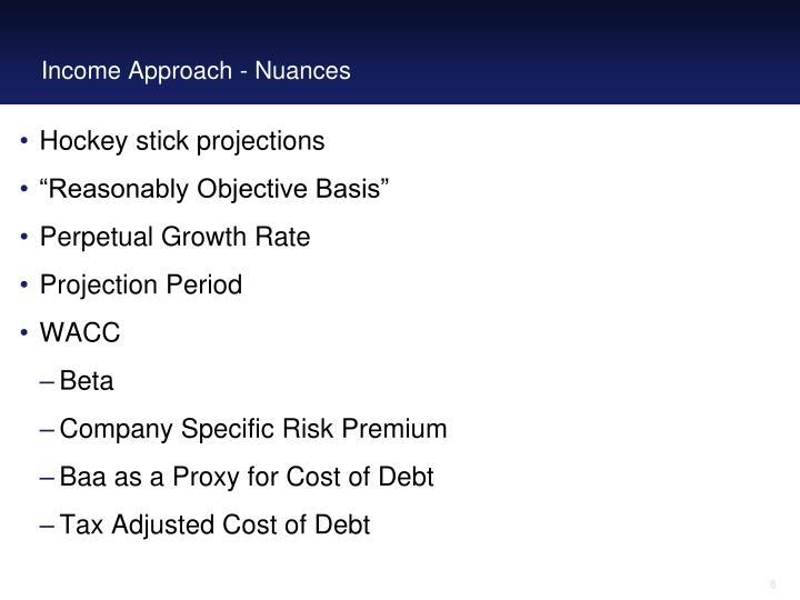 Income Approach - Nuances