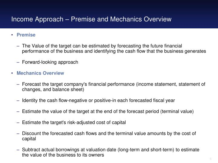 Income Approach – Premise and Mechanics Overview