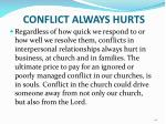 conflict always hurts