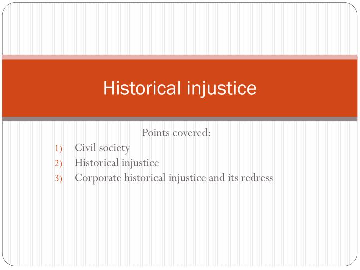 historical injustice n.