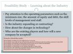 feasibility study learning about the industry