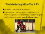 the marketing mix the 4 p s