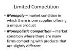 limited competition