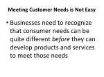 meeting customer needs is not easy1