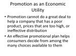 promotion as an economic utility