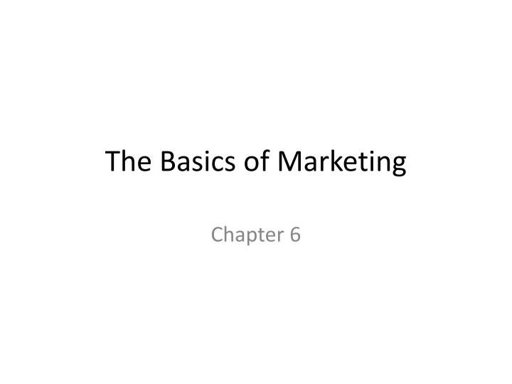 the basics of marketing n.