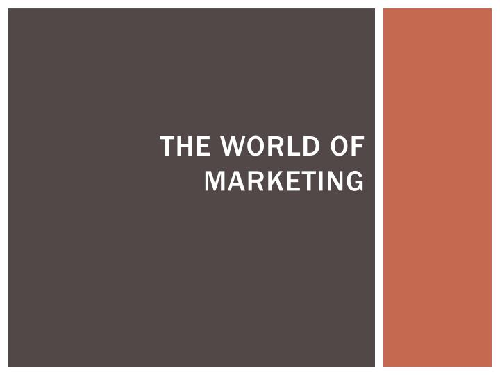 the world of marketing n.