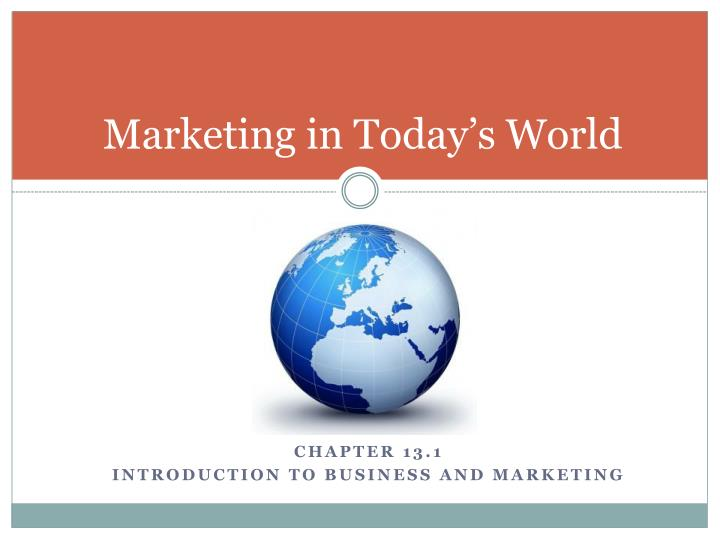 marketing in today s world n.