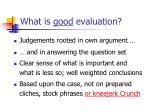 what is good evaluation