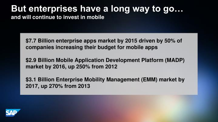 But enterprises have a long way to go…