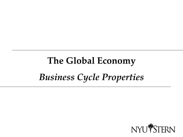 the global economy business cycle properties n.