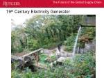 19 th century electricity generator