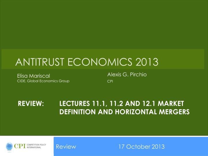 review lectures 11 1 11 2 and 12 1 market definition and horizontal mergers n.