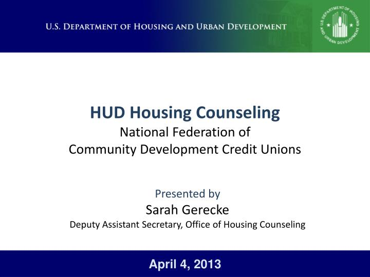 hud housing counseling national federation of community development credit unions n.