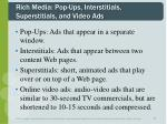 rich media pop ups interstitials superstitials and video ads