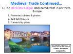 medieval trade continued
