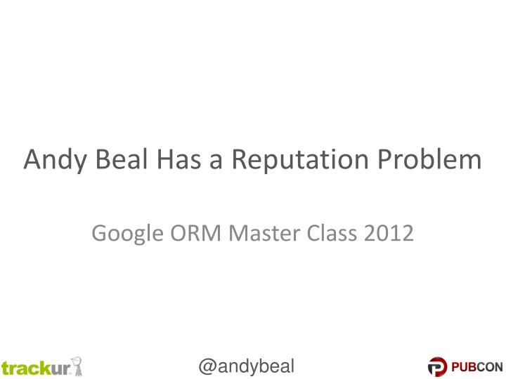 andy beal has a reputation problem n.
