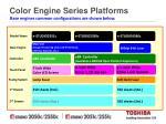 color engine series platforms