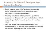 accounting for goodwill subsequent to a business combination4
