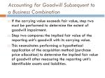 accounting for goodwill subsequent to a business combination5