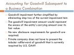 accounting for goodwill subsequent to a business combination6