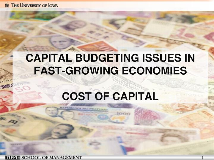 capital budgeting issues in fast growing economies cost of capital n.